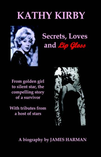 Secrets, Loves and Lip Gloss By James Harman