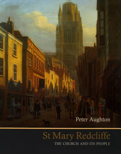 St Mary Redcliffe By Peter Aughton
