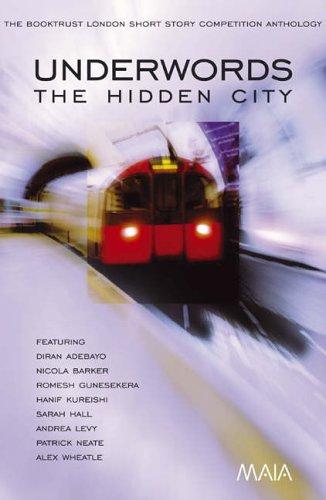 Underwords: The Hidden City By Diran Adebayo
