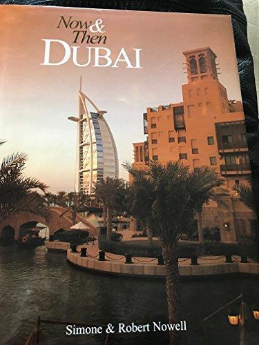 Now & Then Dubai By Robert Nowell