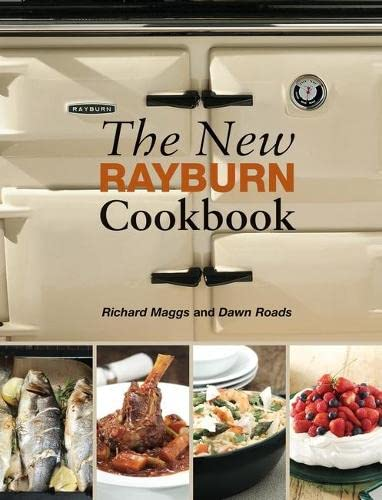 The New Rayburn Cookbook By Richard Maggs