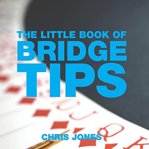 The Little Book of Bridge Tips By Chris Jones
