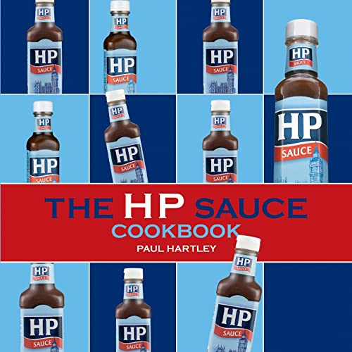 The HP Sauce Cookbook by Paul Hartley