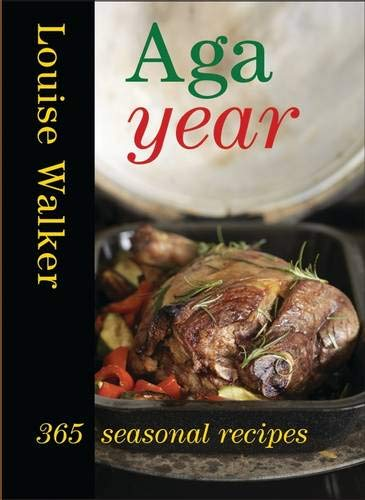 Aga Year By Louise Walker