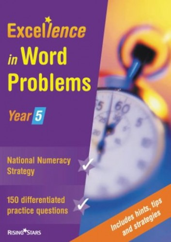 Excellence in Word Problems (year 5) By Richard Cooper