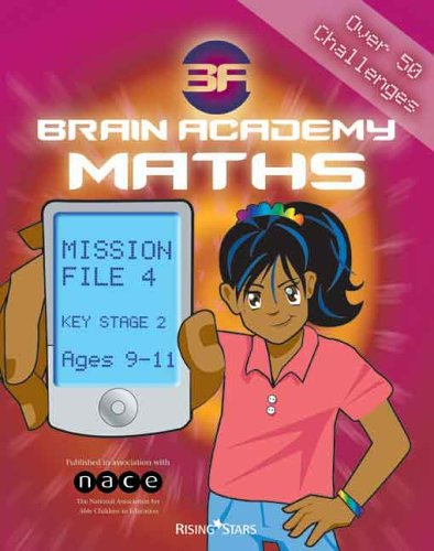 Brain Academy Maths Mission File 4 (Ages 9-11) by Richard Cooper