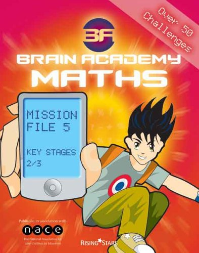 Brain Academy Maths Mission File 5 (Ages 9-11) By Richard Cooper