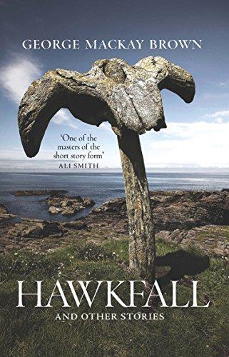 Hawkfall By George Mackay Brown