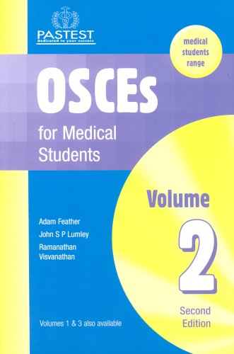 OSCEs for Medical Students: v. 2 By Adam Feather, FRCP