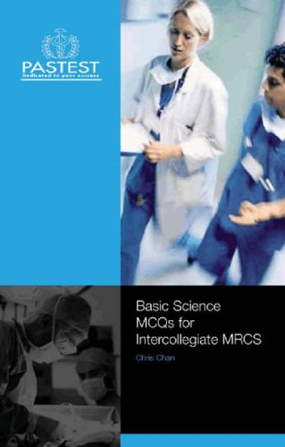 Intercollegiate MRCS: Applied Basic Science MCQs By Christopher L. H. Chan