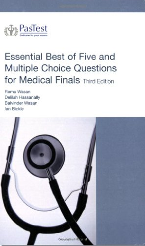 Essential Best of Five and Multiple Choice Questions for Medical Finals By Delilah Hassanally
