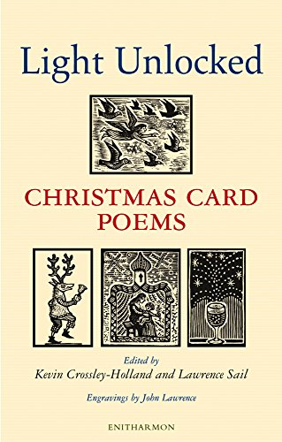 Light Unlocked: Christmas Card Poems by Kevin Crossley-Holland