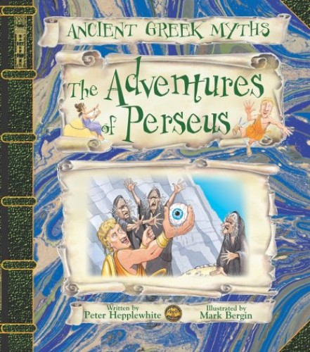The Adventures of Perseus by Mark Bergin