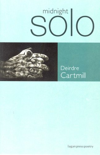 Midnight Solo By Deirdre Cartmill