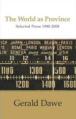 World as Province: Selected Prose 1980-2008 by Gerald Dawe