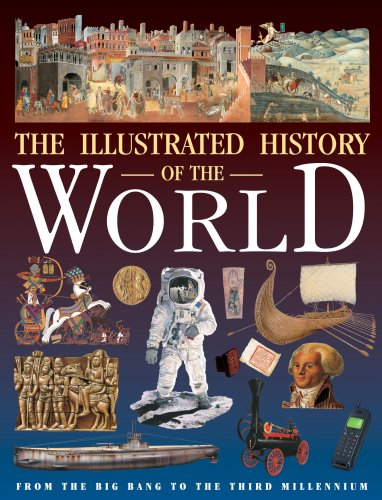 The Illustrated History of the World By Neil Morris