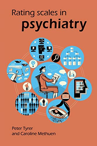 Rating Scales in Psychiatry By Peter Tyrer