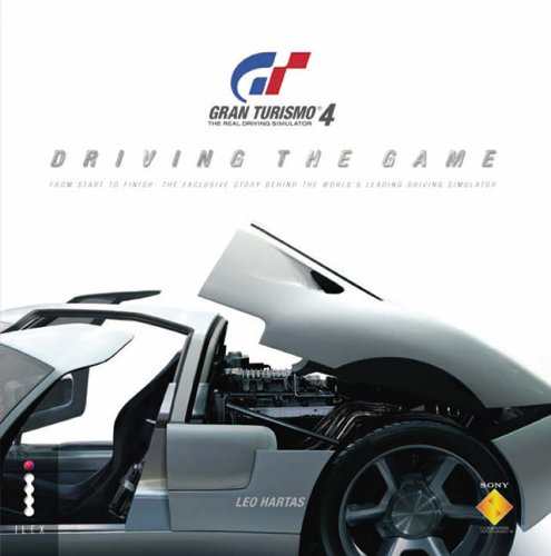 Gran Turismo 4 - Driving the Game by Dave Morris