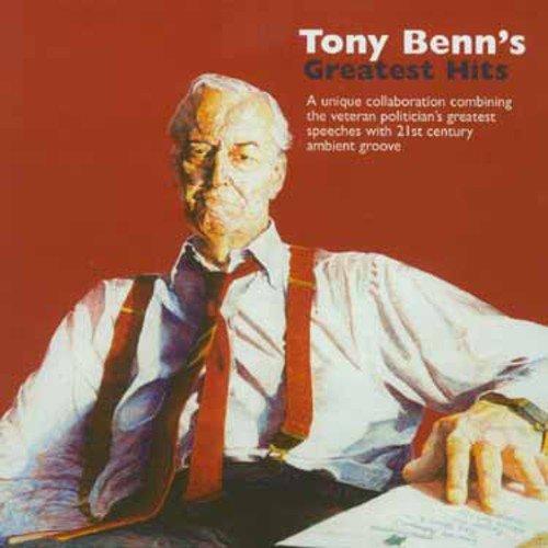 Tony Benn's Greatest Hits (Spoken Word)