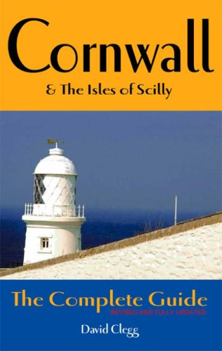 Cornwall and the Isles of Scilly By David Clegg