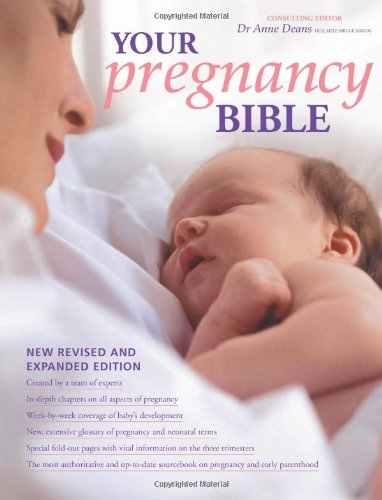 Your Pregnancy Bible by Dr. Anne Deans
