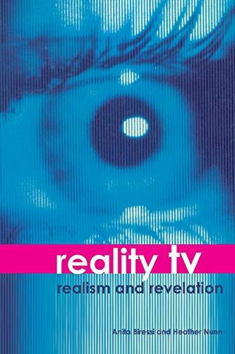 Reality TV - Realism and Revelation By Anita Biressi