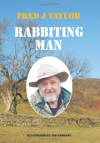 Rabbiting Man By Fred J. Taylor