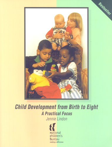 Child Development from Birth to Eight: A Practical Focus by Jennie Lindon