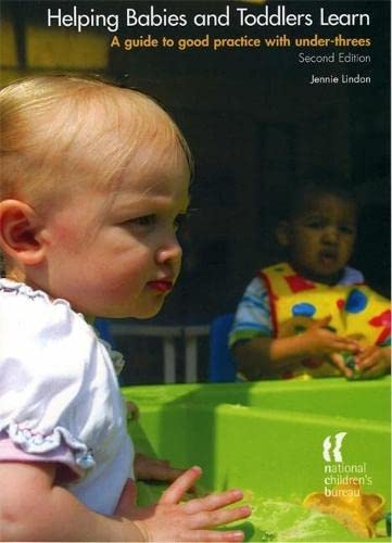 Helping Babies And Toddlers Learn Second Edition By