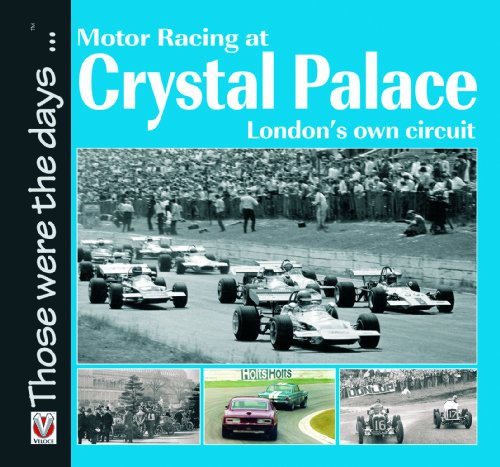 Motor Racing at Crystal Palace By Sam Collins