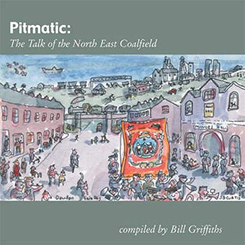 Pitmatic By Bill Griffiths