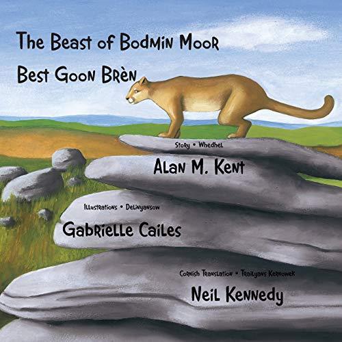 Beast of Bodmin Moor By Alan M. Kent
