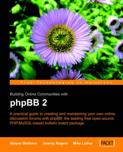 Building Online Communities with phpBB By Jeremy Rogers