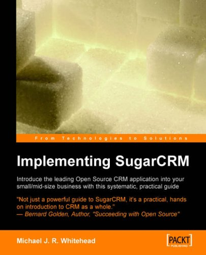Implementing SugarCRM By Michael Whitehead