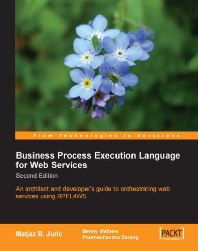 Business Process Execution Language for Web Services 2nd Edition By Benny Mathew