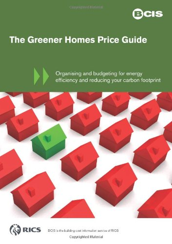 The Greener Homes Price Guide By Building Cost Information Service