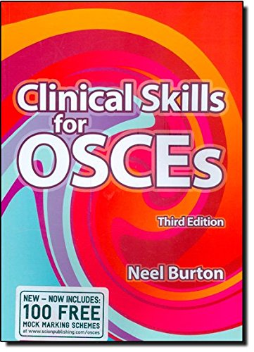 Clinical Skills for OSCEs by Neel Burton