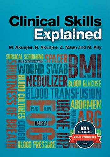 Clinical Skills Explained: From basics to OSCEs By Muhammed Akunjee