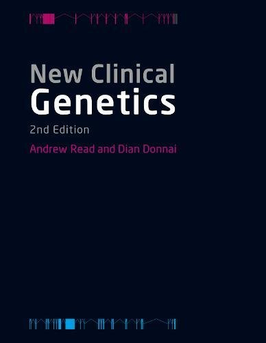 New Clinical Genetics By Andrew Read