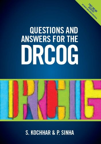 Questions and Answers for the DRCOG By Dr. Suneeta Kochhar, MRCGO, MRCS, DRCOG