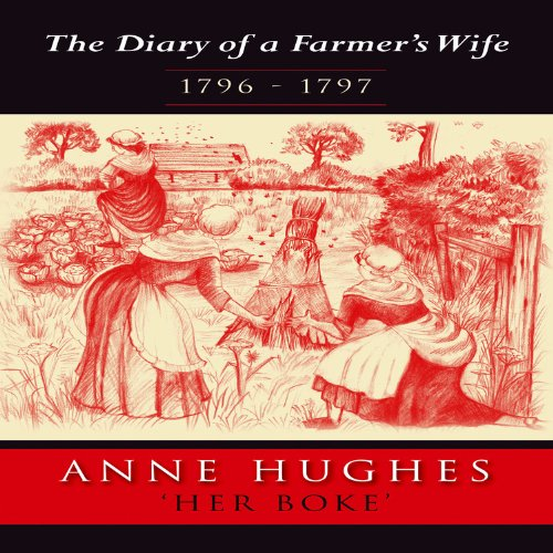 The Diary of a Farmers Wife By Anne Hughes