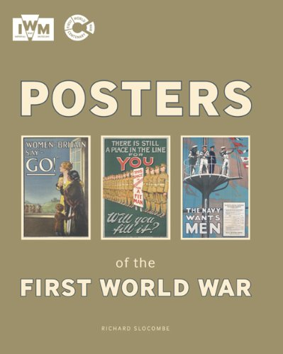 Posters of the First World War (Imperial War Museum) By Introduction by Nigel Steel
