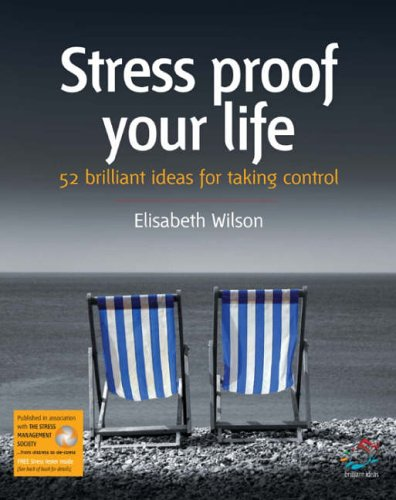 Stress-Proof Your Life By Elizabeth Wilson