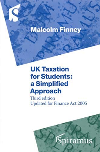 UK Taxation for Students By Malcolm Finney