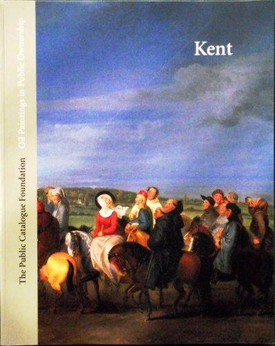 Oil Paintings in Public Ownership in Kent By Sonia Roe