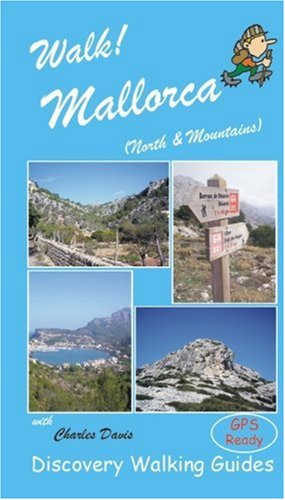 Walk! Mallorca North and Mountains By Charles Davis