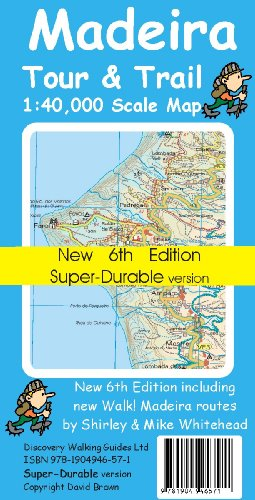 Madeira Tour and Trail Map Super-durable Version By David Brawn
