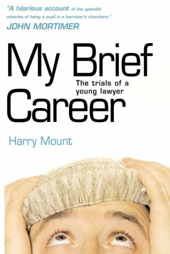 My Brief Career By Harry Mount
