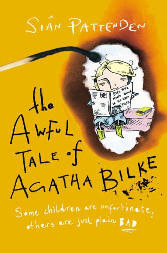 Awful Tale of Agatha Bilke By Sian Pattenden