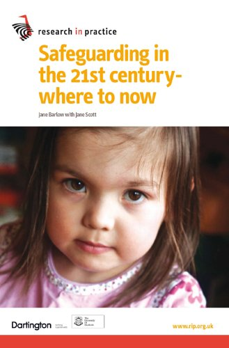 Safeguarding in the 21st Century - Where to Now By Jane Barlow